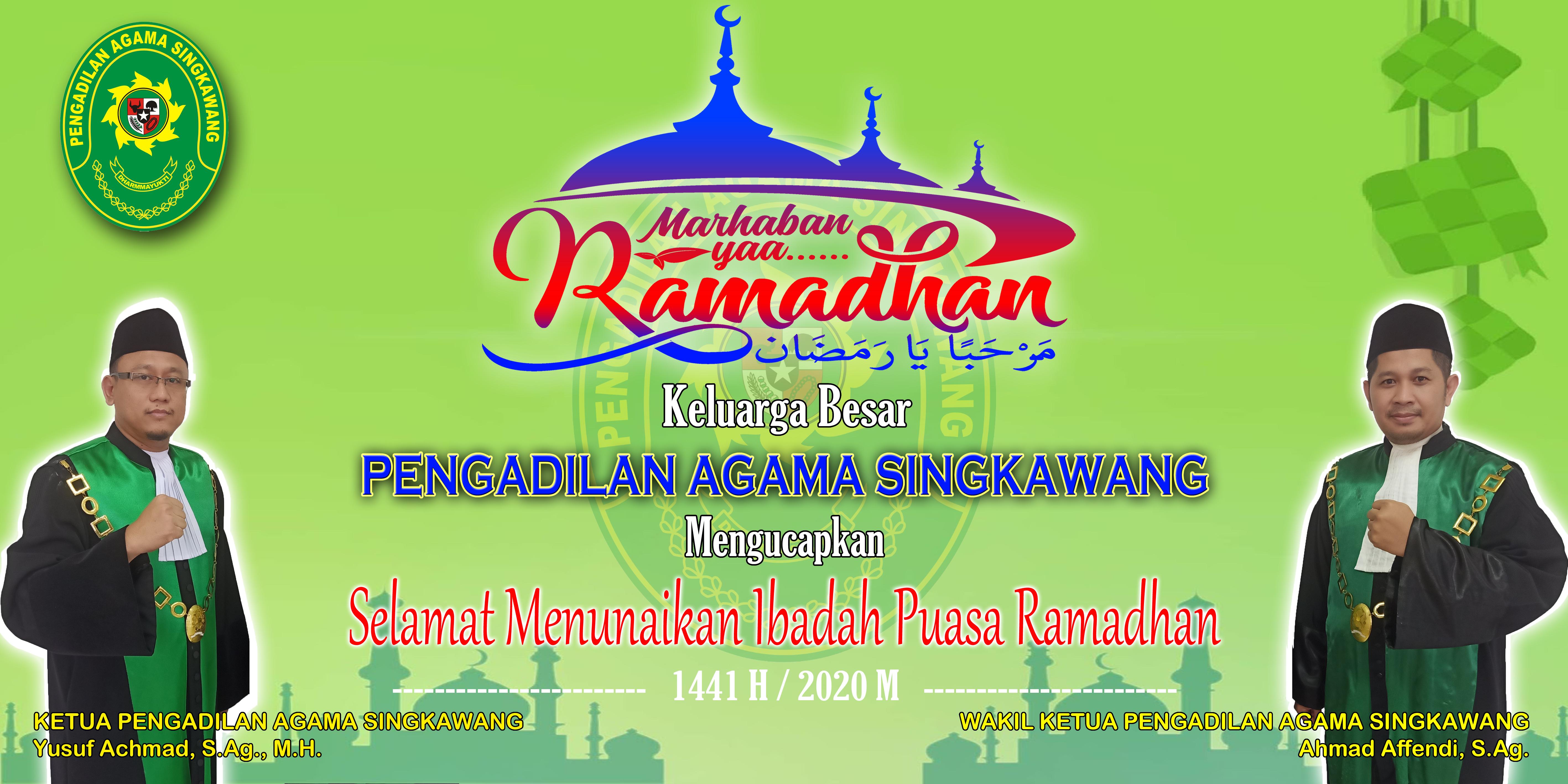 PENGADILAN AGAMA SINGKAWANG Mengucapkan Selamat Menunaikan Ibadah Puasa Ramadhan